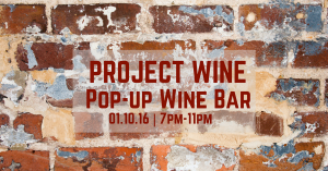 Project wine pop up wine bar