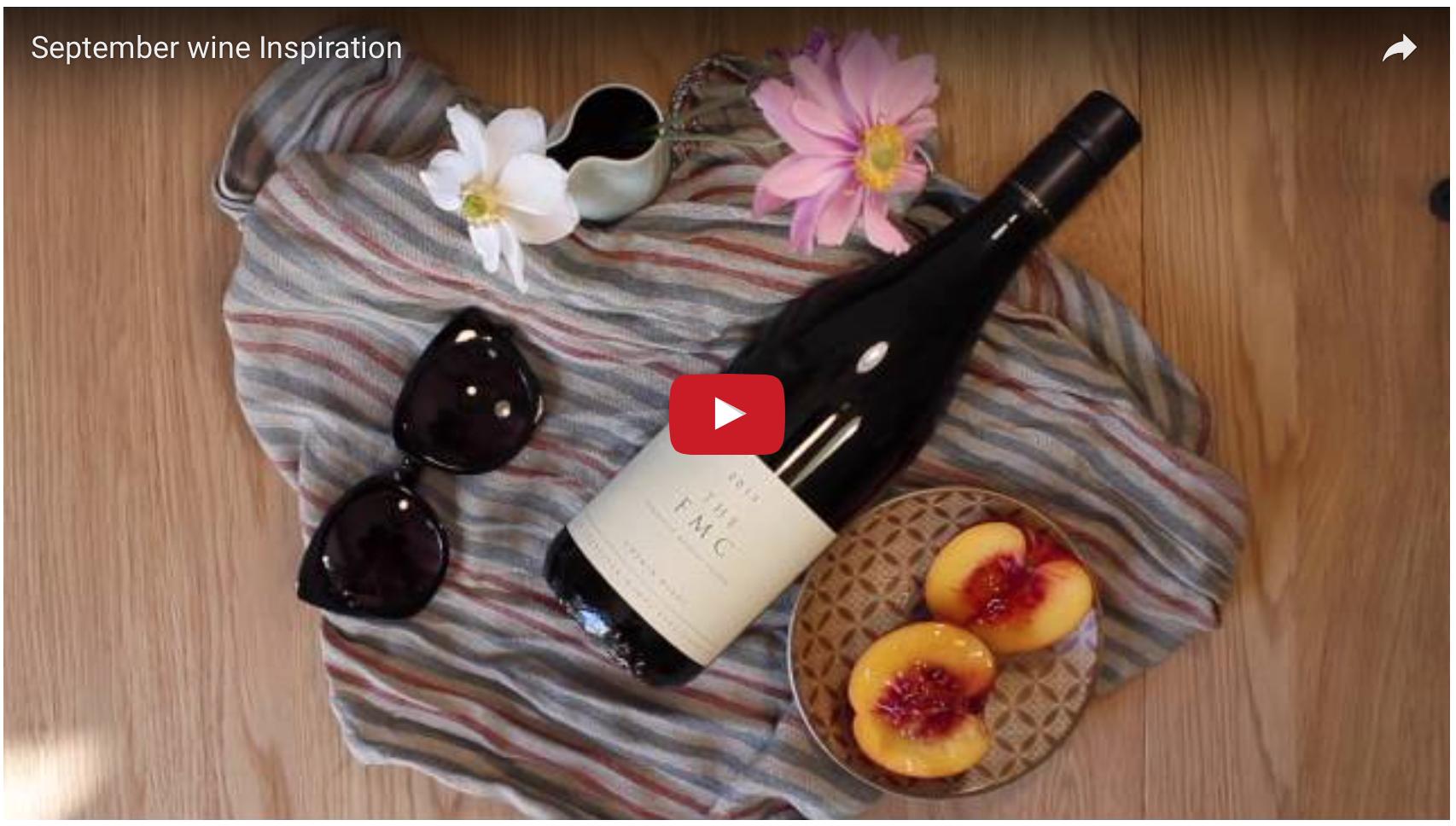 September wine inspiration video